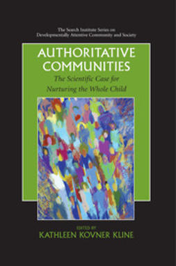 Kline, Kathleen Kovner - Authoritative Communities, ebook