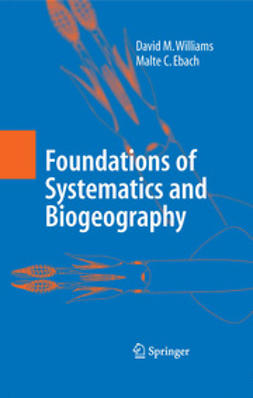 Ebach, Malte C. - Foundations of Systematics and Biogeography, ebook