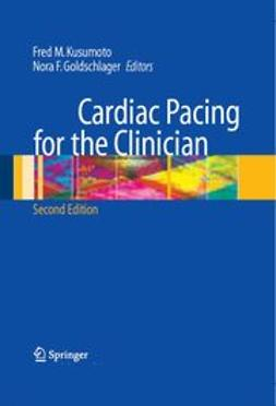 Kusumoto, Fred M. - Cardiac Pacing for the Clinician, ebook