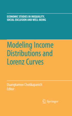 Chotikapanich, Duangkamon - Modeling Income Distributions and Lorenz Curves, ebook