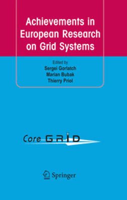 Bubak, Marian - Achievements in European Research on Grid Systems, ebook
