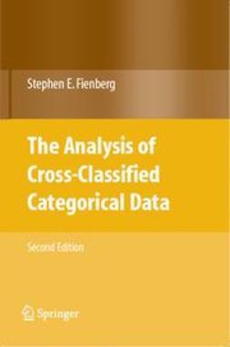 Fienberg, Stephen E. - The Analysis of Cross-Classified Categorical Data, ebook