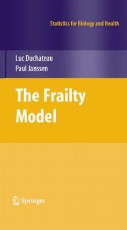 Duchateau, Luc - The Frailty Model, e-bok
