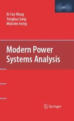 Wang, Xi-Fan - Modern Power Systems Analysis, ebook