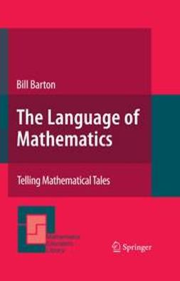 Barton, Bill - The Language of Mathematics, e-kirja