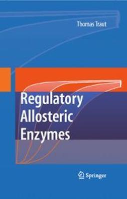 Traut, Thomas - Allosteric Regulatory Enzymes, e-kirja