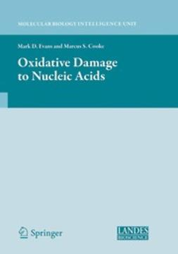 Evans, Mark D. - Oxidative Damage to Nucleic Acids, ebook