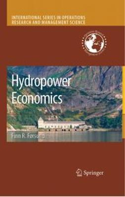 Førsund, Finn R. - Hydropower Economics, ebook