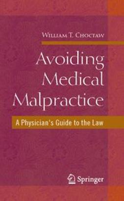 Choctaw, William T. - Avoiding Medical Malpractice, ebook