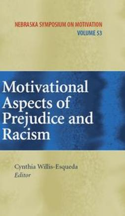 Willis-Esqueda, Cynthia - Motivational Aspects of Prejudice and Racism, ebook