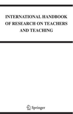 Saha, Lawrence J. - International Handbook of Research on Teachers and Teaching, e-kirja