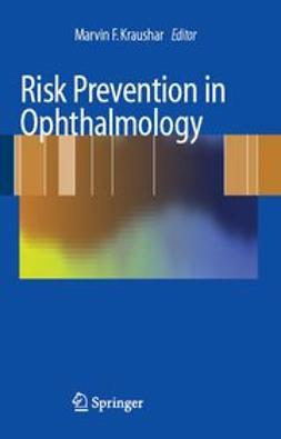 Kraushar, Marvin F. - Risk Prevention in Ophthalmology, ebook