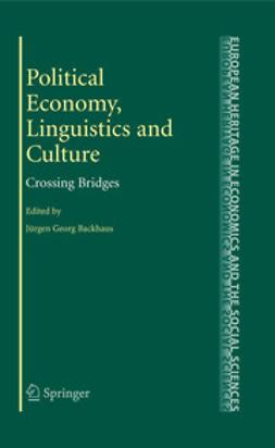 Backhaus, Jürgen G. - Political Economy, Linguistics and Culture, ebook
