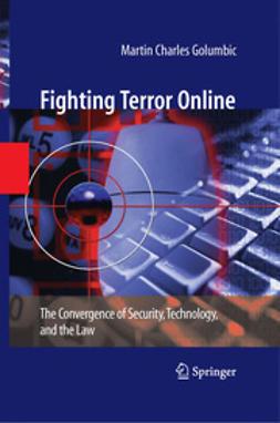 Golumbic, Martin Charles - Fighting Terror Online, ebook