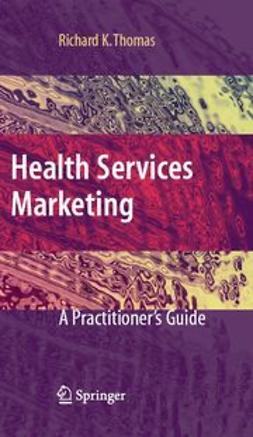 Thomas, Richard K. - Health Services Marketing, ebook