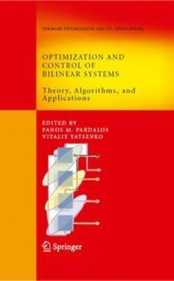 Pardalos, Panos M. - Optimization and Control of Bilinear Systems, ebook