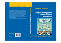 Bove, Lisa Anne - Project Management for Healthcare Informatics, e-bok