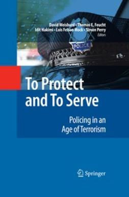 Perry, Simon - To Protect and To Serve, ebook