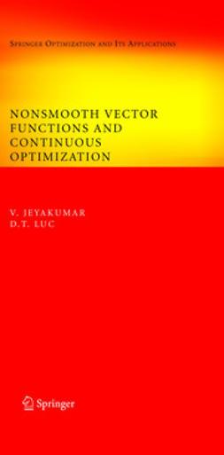 Jeyakumar, V. - Nonsmooth Vector Functions and Continuous Optimization, ebook