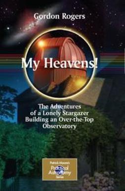 Rogers, Gordon - My Heavens, ebook