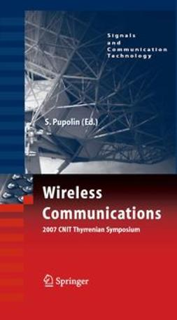 Pupolin, Silvano - Wireless Communications 2007 CNIT Thyrrenian Symposium, e-bok