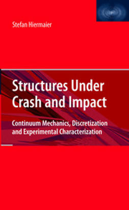 Hiermaier, Stefan Josef - Structures Under Crash and Impact, ebook
