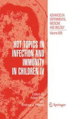 Finn, Adam - Hot Topics in Infection and Immunity in Children IV, e-bok