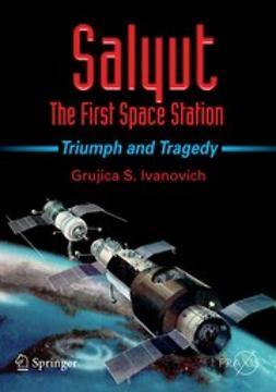 Ivanovich, GrujicaS. - Salyut — The First Space Station, ebook