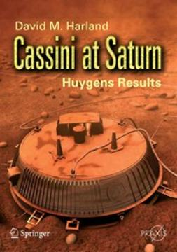 Harland, David M. - Cassini at Saturn, e-kirja