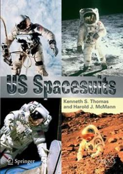 McMann, Harold J. - US Spacesuits, ebook