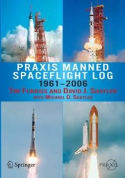 Furniss, Tim - Praxis Manned Spaceflight Log 1961–2006, ebook