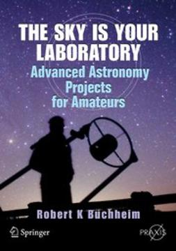 Buchheim, Robert K. - The Sky is Your Laboratory, ebook