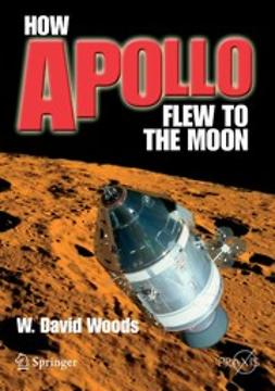 Woods, W. David - How Apollo Flew to the Moon, ebook
