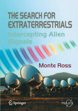 Ross, Monte - The Search for Extraterrestrials, ebook