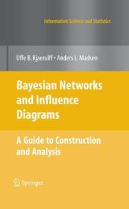 Kjærulff, Uffe B. - Bayesian Networks and Influence Diagrams, ebook