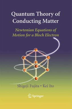 Fujita, Shigeji - Quantum Theory of Conducting Matter, ebook