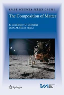 Gloeckler, George - The Composition of Matter, ebook