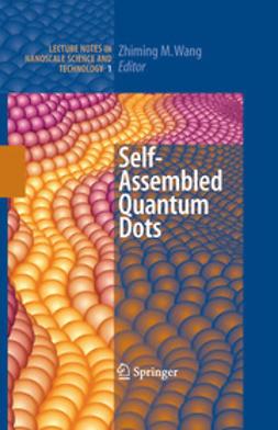 Wang, Zhiming M. - Self-Assembled Quantum Dots, e-bok