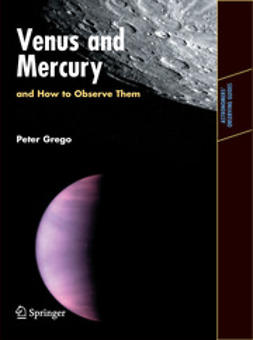 Grego, Peter - Venus and Mercury, and How to Observe Them, ebook