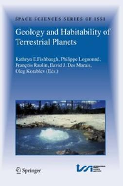 Fishbaugh, Kathryn E. - Geology and Habitability of Terrestrial Planets, ebook
