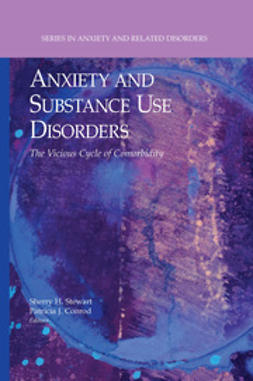 Conrod, Patricia J. - Anxiety and Substance Use Disorders, ebook