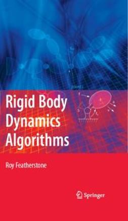 Featherstone, Roy - Rigid Body Dynamics Algorithms, ebook