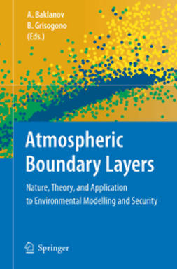 Baklanov, Alexander - Atmospheric Boundary Layers, e-bok