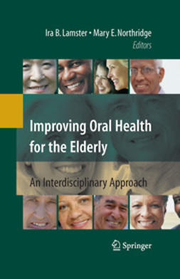 Lamster, Ira B. - Improving Oral Health for the Elderly, e-bok