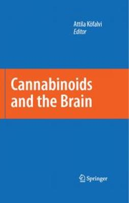 Köfalvi, Attila - Cannabinoids and the Brain, e-bok