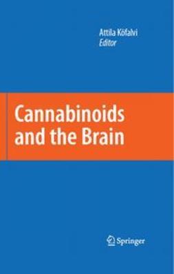 Köfalvi, Attila - Cannabinoids and the Brain, ebook