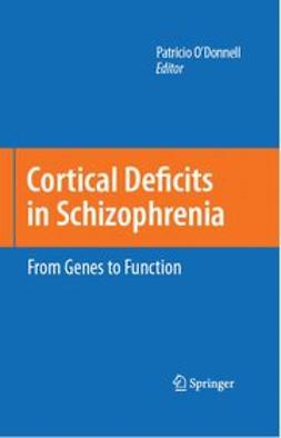 O'Donnell, Patricio - Cortical Deficits In Schizophrenia, ebook