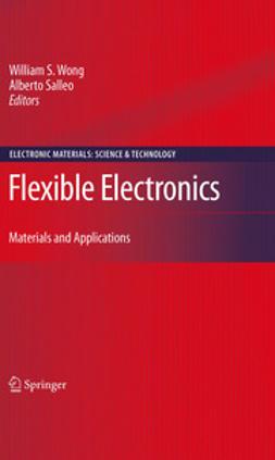 Salleo, Alberto - Flexible Electronics, e-bok