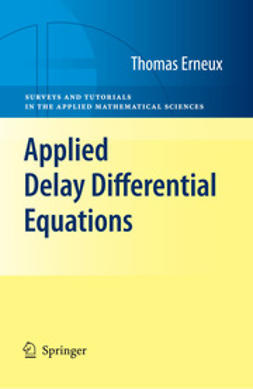 Erneux, Thomas - Applied Delay Differential Equations, ebook
