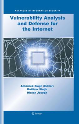 Joseph, Hirosh - Vulnerability Analysis and Defense for the Internet, e-kirja